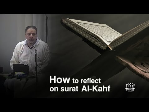 How to reflect on Surat Al-Kahf | Fadel Soliman