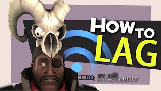 TF2: How to Lag (extremely high ping)