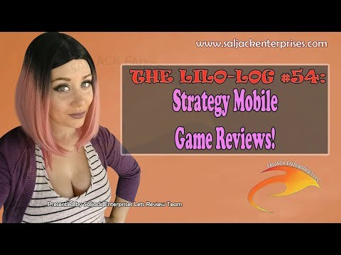 The Lilo-log #54: Strategy Mobile Game Reviews