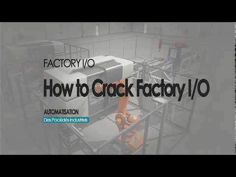 How To Crack Factory I/O   Comment Cracker Factory I/O