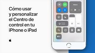 Cómo usar y personalizar el Centro de control en tu iPhone o iPad– Soporte técnico de Apple