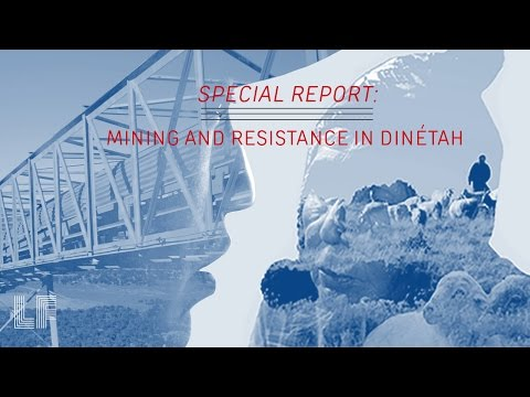 Mining and Resistance in Dinétah