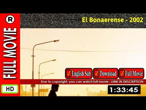 Watch El bonaerense (2002) full movie