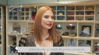 Adina Buzatu și sacrificiile pentru cariera sa