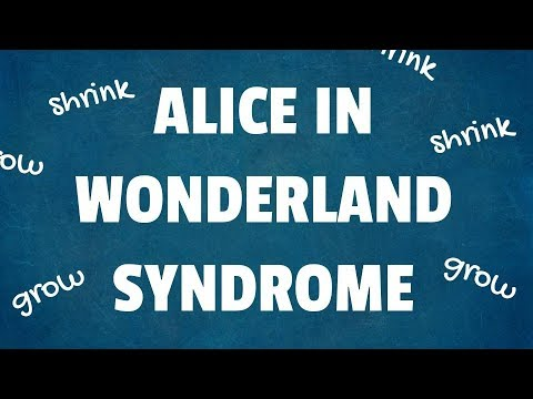 Alice in Wonderland Syndrome: 10 Surprising Facts