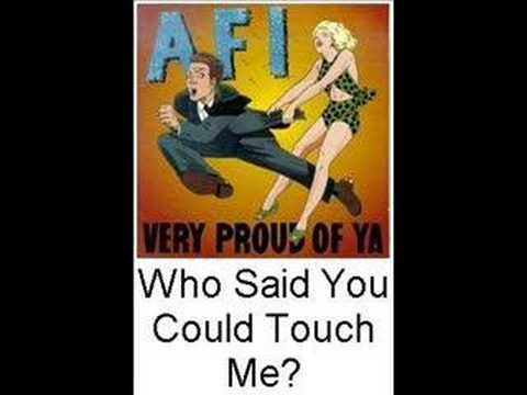 Клип AFI - Who Said You Could Touch Me?
