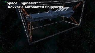 Space Engineers Rexxar's Automated Shipyards