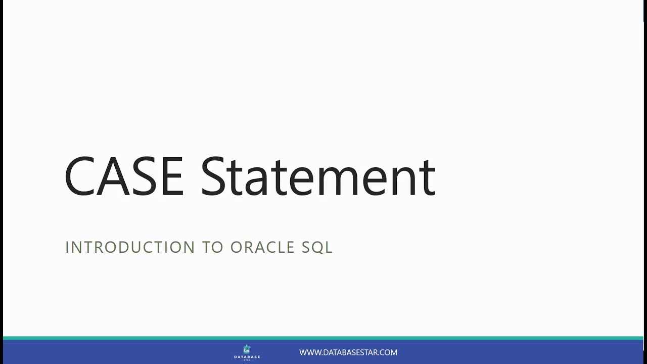 The CASE Statement (Introduction to Oracle SQL)