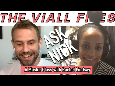 Viall Files Episode 132: Ask Nick - A Master Class With Rachel Lindsay from YouTube · Duration:  1 hour 34 minutes 58 seconds