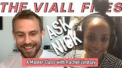 Viall Files Episode 132: Ask Nick - A Master Class With Rachel Lindsay