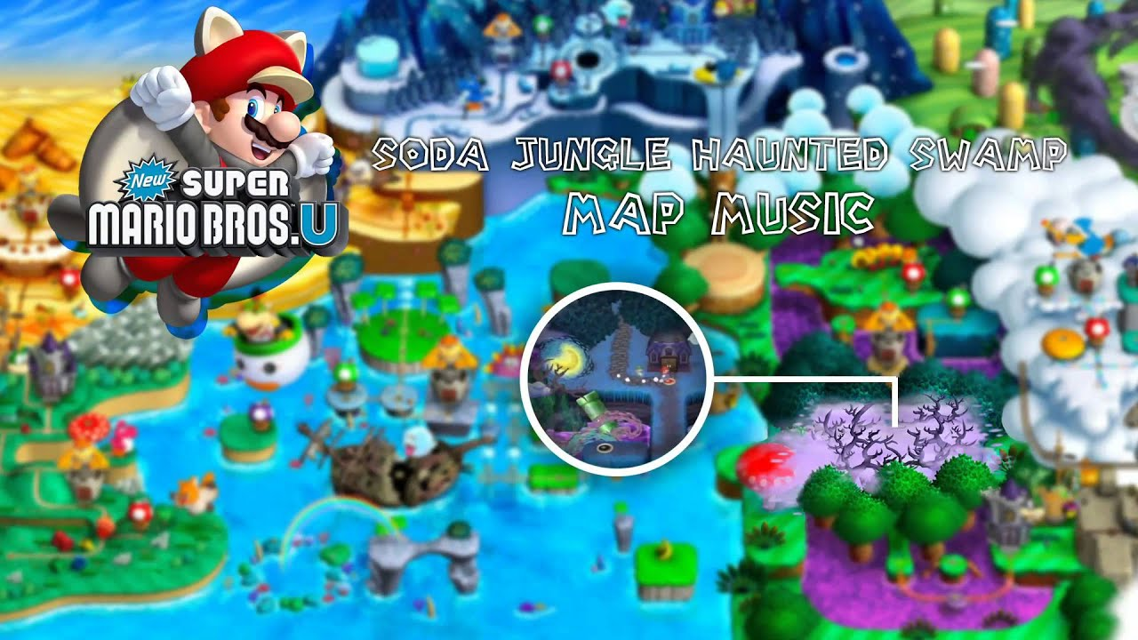 New super mario bros u soda jungle haunted swamp map music youtube gumiabroncs