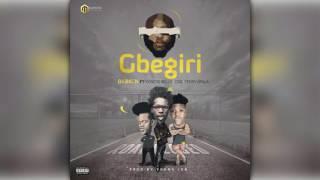 Gbegiri - DJ Big N ft. Korede Bello, CDQ and Terry Apala