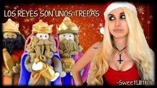 ❄ Los Reyes Magos Son Unos Trepas ❄ [MONÓLOGO HUMOR]