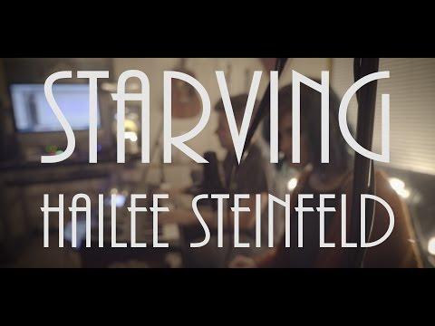Hailee Steinfeld - Starving // Ariel Henderson & Kyle Olthoff On Spotify & ITunes
