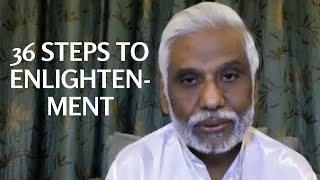 36 Steps to Enlightenment: Dr. Pillai Reveals The Path of Enlightened Masters, Part 4