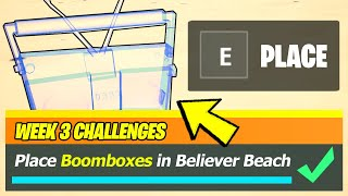 Place BOOMBOXES in Believer Beach (All 2 Locations) - Fortnite