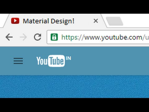 How to Get Material Design on YouTube.com!