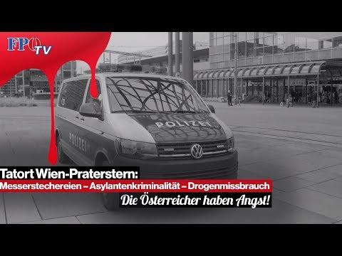 Tatort Wien-Praterstern: Die Österreicher haben ANGST!