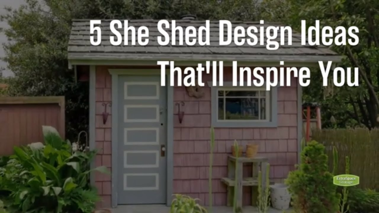 16 She Shed Design Organization Ideas Extra Space Storage