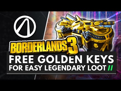 BORDERLANDS 3 | FREE GOLDEN KEYS FOR EASY LEGENDARY LOOT