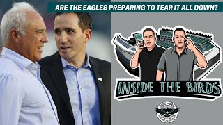 Are The Philadelphia Eagles Preparing To Tear It All Down?