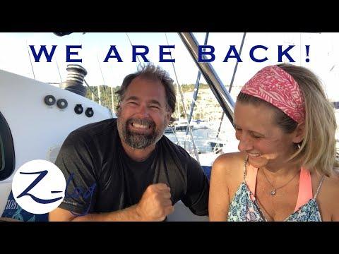 GOODBYE MONOHULL! HELLO CATAMARAN! Sailing Zatara is back! (Z-Log)