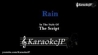 Rain (Karaoke) - The Script