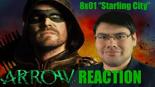 "Arrow 8x01 ""Starling City"" Reaction"