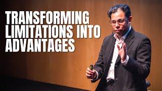 How to Transform Limitations into Advantages | Dr Raman K. Attri