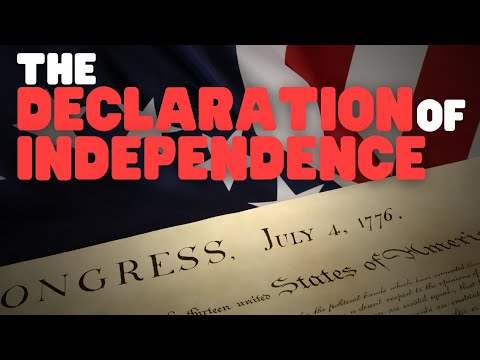 The Declaration Of Independence Crash Course