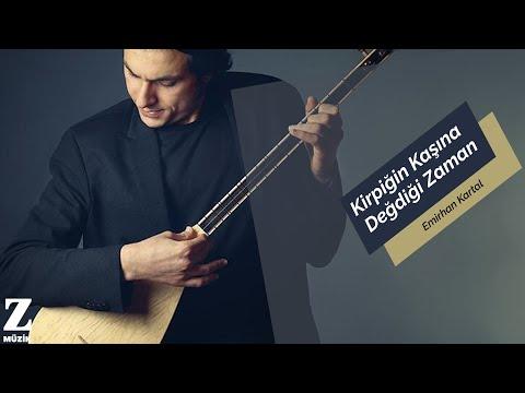 Emirhan Kartal - Kirpiğin Kaşına Değdiği Zaman [ Aşk Söyletir © 2015 Kalan Müzik ]