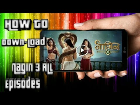 How to download Nagin 3 all episodes in 720p HD