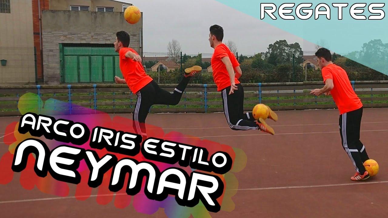 Cómo Hacer El Arcoiris Estilo Neymar Aprende La Lambretta Regates De Neymar Sombrero L4f Youtube