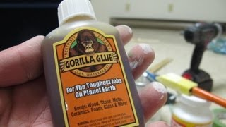 How to Use Gorilla Glue - Lessons Learned