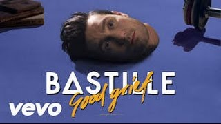 Repeat youtube video Bastille Good Grief [LYRICS]