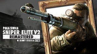 Pokazówka - Sniper Elite V2 Remastered