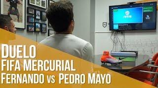 Duelo Fifa Nike Mercurial EA Sports · Fernando Vs Pedro Mayo