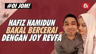 PANAS!! Hafiz Hamidun Sempat Melakukan Hubungan Intim, Tapi Kini Bakal Berpisah Dengan Joy Revfa?