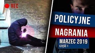 POLICYJNE NAGRANIA - MARZEC 2019 cz. 1 | NIEDIEGETYCZNE