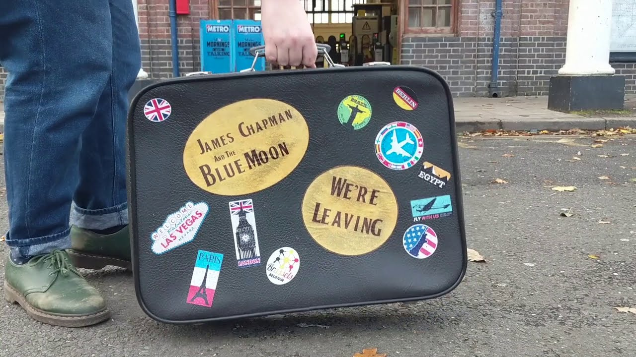 James Chapman and the Blue Moon - We're Leaving