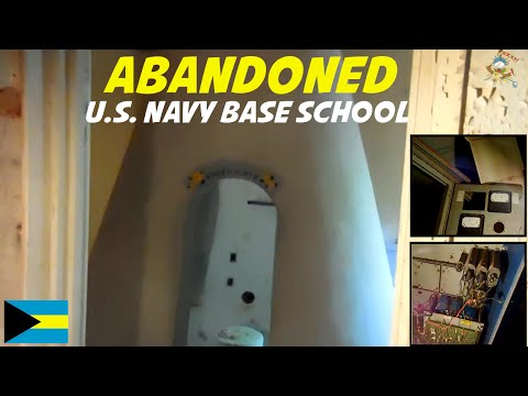 ABANDONED U.S. Navy Base(School)
