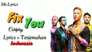 Fix You lirik dan terjemahan | Coldplay