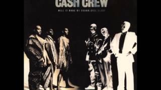 Cash Crew - Ghetto Circumstances