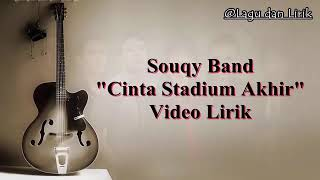 Download lagu Souqy band cinta stadium akhir MP3