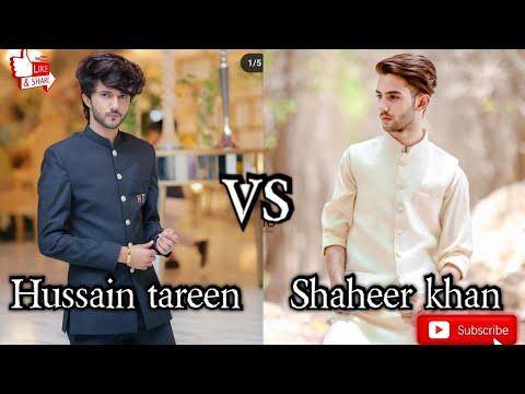 Download Hussain Tareen VS Shaheer Khan🥰 Which is best?👍🤔