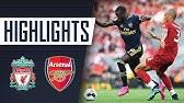HIGHLIGHTS   Liverpool 3 - 1 Arsenal   Aug 24, 2019