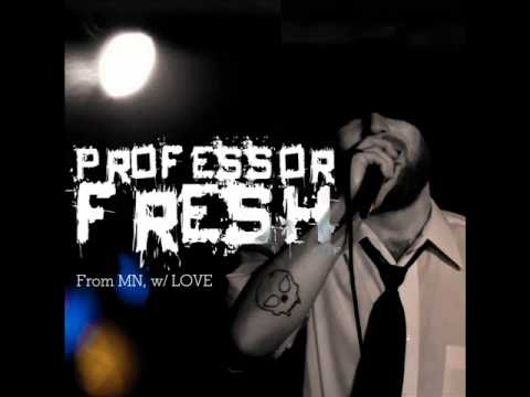 "Professor Fresh ""Are we Having Fun Yet?"" (From MN, w/ LOVE-2011) Mp3"