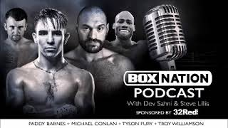BoxNation Podcast Ep 30 🎙️ Tyson Fury EXCLUSIVE + Mick Conlan, Paddy Barnes & more!