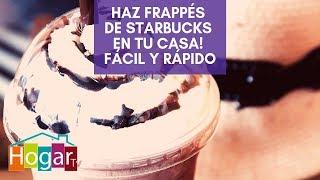 ¡Haz Frappés de Starbucks en tu Casa! FÁCIL Y RÁPIDO - HogarTv por Juan Gonzalo Angel