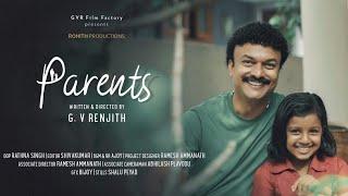 Parents Malayalam Short Film 2019   G.V. Renjith   Official